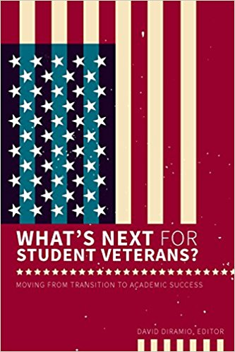 What's Next for Student Veterans? Moving from Transition to Academic Success | David DiRamio, Editor | Book Cover